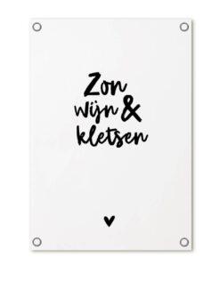 Tuinposter wit met zwarte tekst 'Zon, wijn & kletsen'